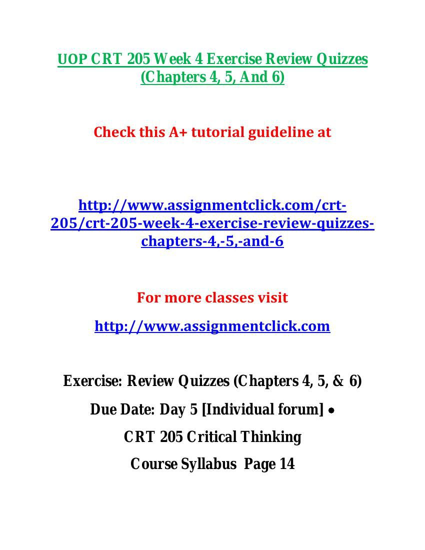 crt 205 week 6 quiz answers Crt 205 academic success/snaptutorial - for more classes visit wwwsnaptutorialcom crt 205 week 1 checkpoint taking a position crt 205 week 1 assignment supporting a position crt 205 week 2 dqs crt 205 week 2 exercise review quizzes (ch 1, 2, & 3) crt 205 week 3 checkpoint part 1 argument credibility crt 205 week 3 checkpoint part 2 argument.
