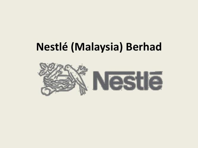 nestle malaysia berhad essay Home essays analysis of nestl analysis of nestl  topics: the financial position of the nestle malaysia berhad essays.
