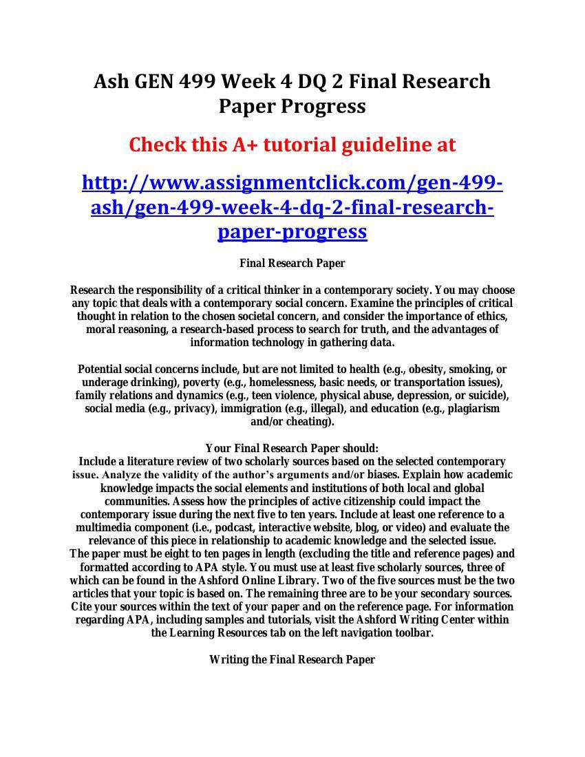 gen 499 final research paper preparation Share your progress on the final research paper, including the following: identify the final research paper topic what influenced you to make this cho.
