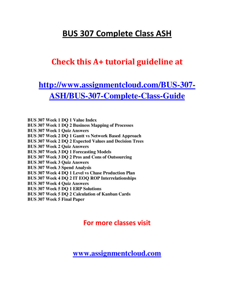 ash bus 307 week 5 final Uoptutorial offer ops 571 final exam study materials and ops 571 final exam answers key, uop final exam study guide etc.