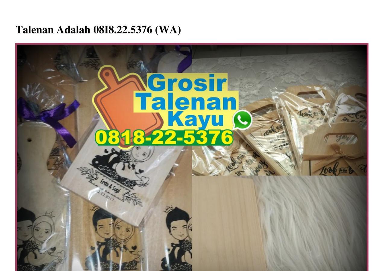 Talenan Adalah 0818–22–5376wa by jual tokogrosir - Flipsnack