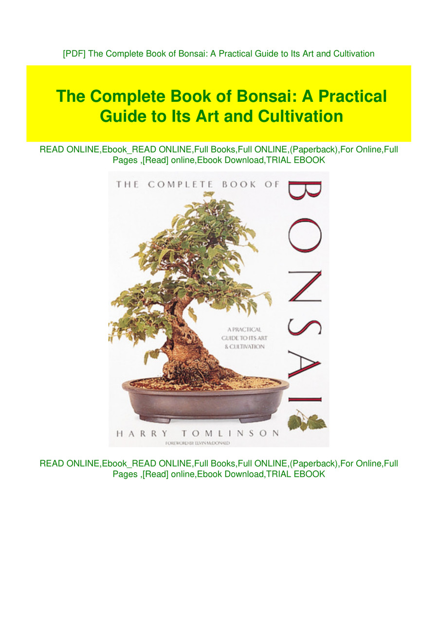 Pdf The Complete Book Of Bonsai A Practical Guide To Its Art By Finleycohen Flipsnack