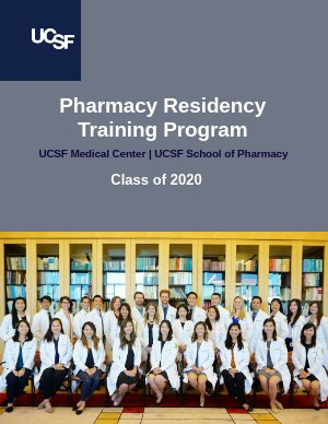 UCSF Pharmacy Residency - Class of 2019 by UCSF Residency