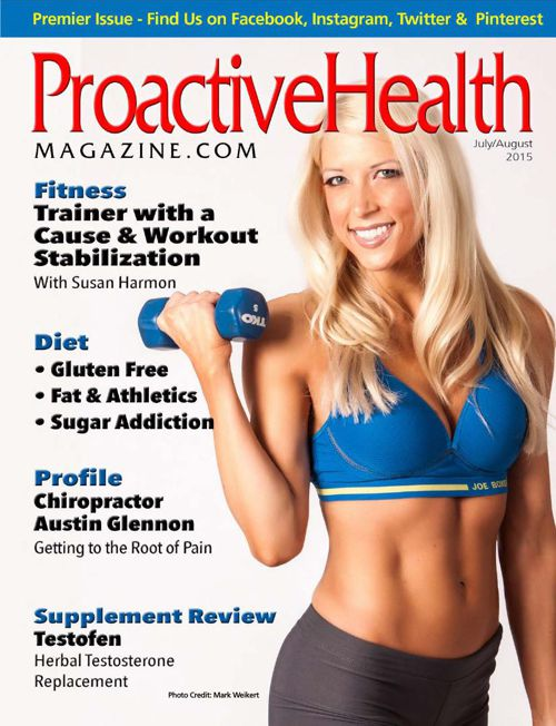 Proactive Health Magazine - July August 2015 Issue