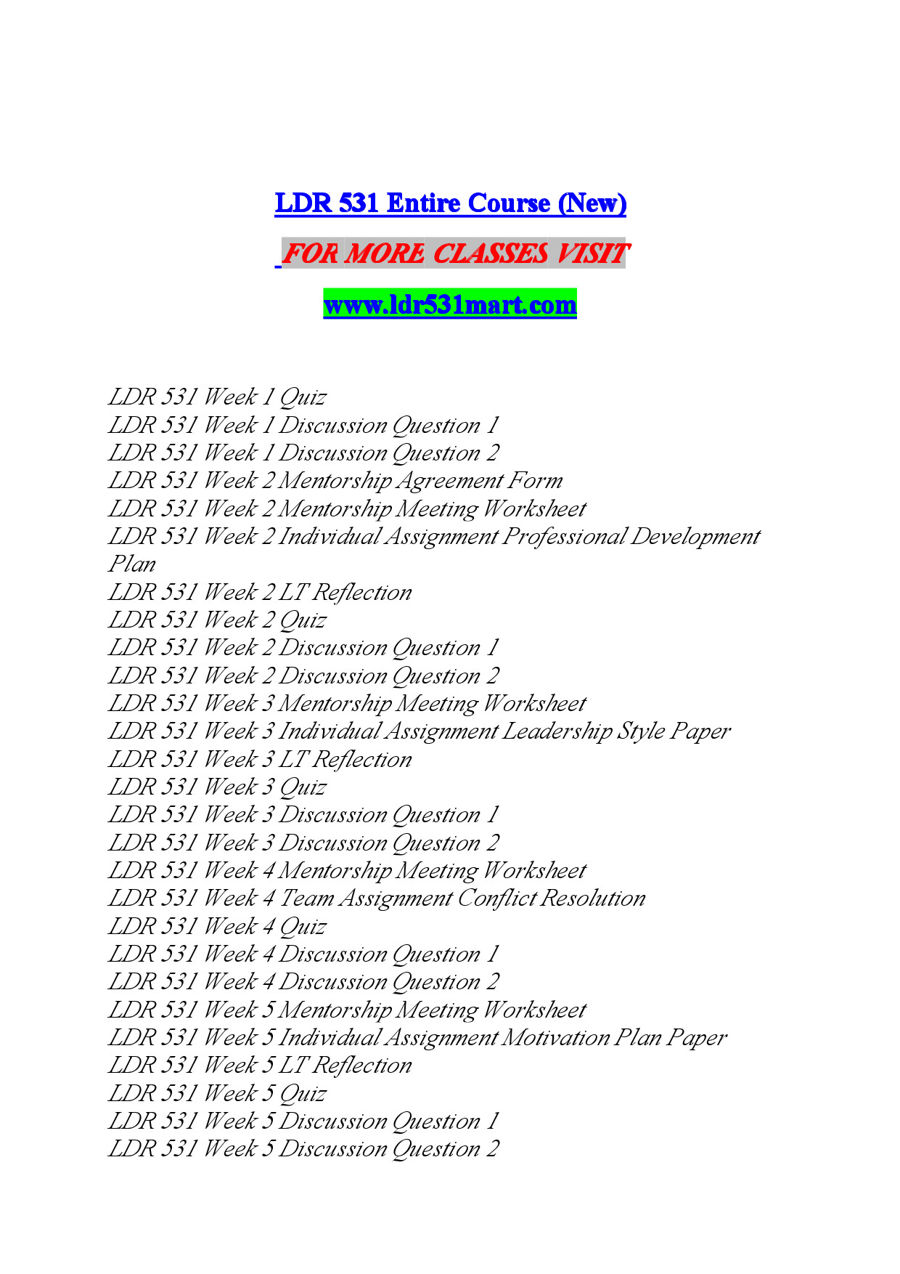 ldr 531 week 2 reflection paper Ldr 531 week 2 lt reflection (new) for more classes visit wwwldr531guidecom discuss this week's objectives with your team your discussion should include the topics you feel comfortable with, any topics you struggled with, and how the weekly topics relate to application in your field.