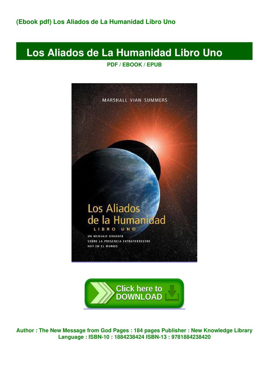 Ebook Pdf Los Aliados De La Humanidad Libro Uno Ebook Pdf By Bloxikag20 Flipsnack