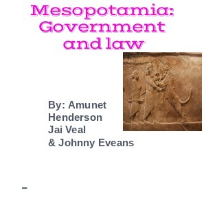 Mesopotamia: Government and law by FE8EAAE569B - Flipsnack