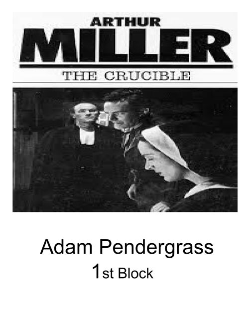 the basic evil of man in the play the crucible by arthur miller The practice of appointing a two-man patrol whose duty was to walk forth in the time of god's worship to take notice of such as either lye about the meeting house, without attending.