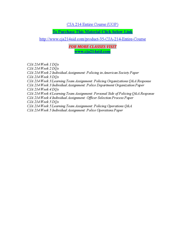 cja 214 week one Cja 214 week 3 team assignment policing culture paper(new)education cja 394 week 5 individual assignment global crimes analysis papereducation.