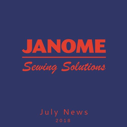 Janome Sewing Solutions -July News