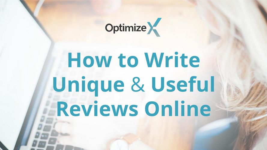How to Write Unique and Useful Reviews Online