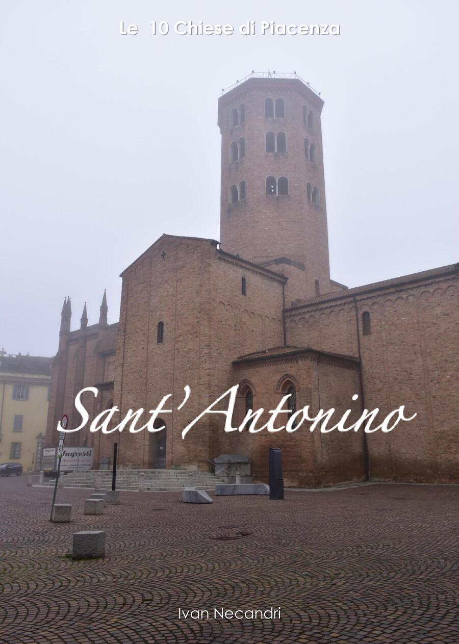 Le 10 Chiese di Piacenza - Sant'Antonino by Ivan Necandri ...