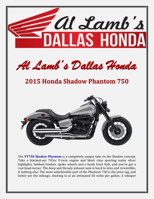 2015 Honda Shadow >> Al Lamb S Dallas Honda 2015 Honda Shadow Phantom 750 By