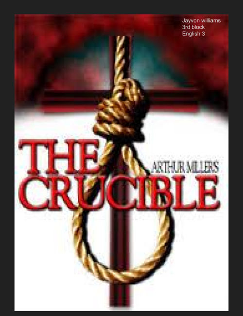 arthur millers the crucible 3 essay The crucible in history and other essays arthur miller methuen, £10, pp74 buy it at bol mccarthyism decisively reshaped american political discourse in the fifties rather as thatcherism.