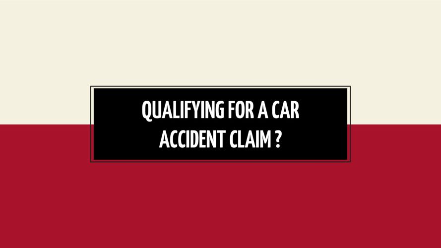 Qualifying for a Car Accident Claim