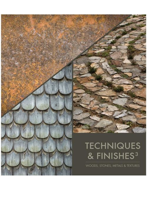 TECHNIQUES & FINISHES III